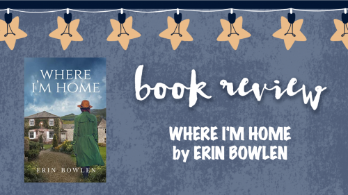 Book review: Where I'm Home by Erin Bowlen