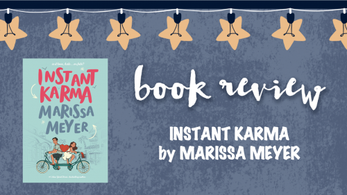 Book review Instant Karma by Marissa Meyer