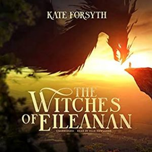 The Witches of Eileanan by Kate Forsyth