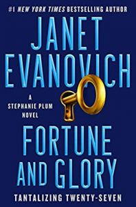 Stephanie Plum #27 Fortune and Glory by Janet Evanovich