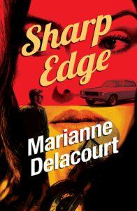 Sharp Edge by Marianne Delacourt