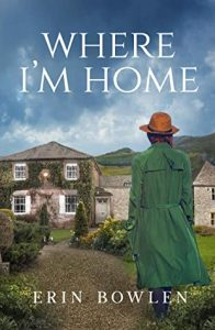 Where I'm Home by Erin Bowlen