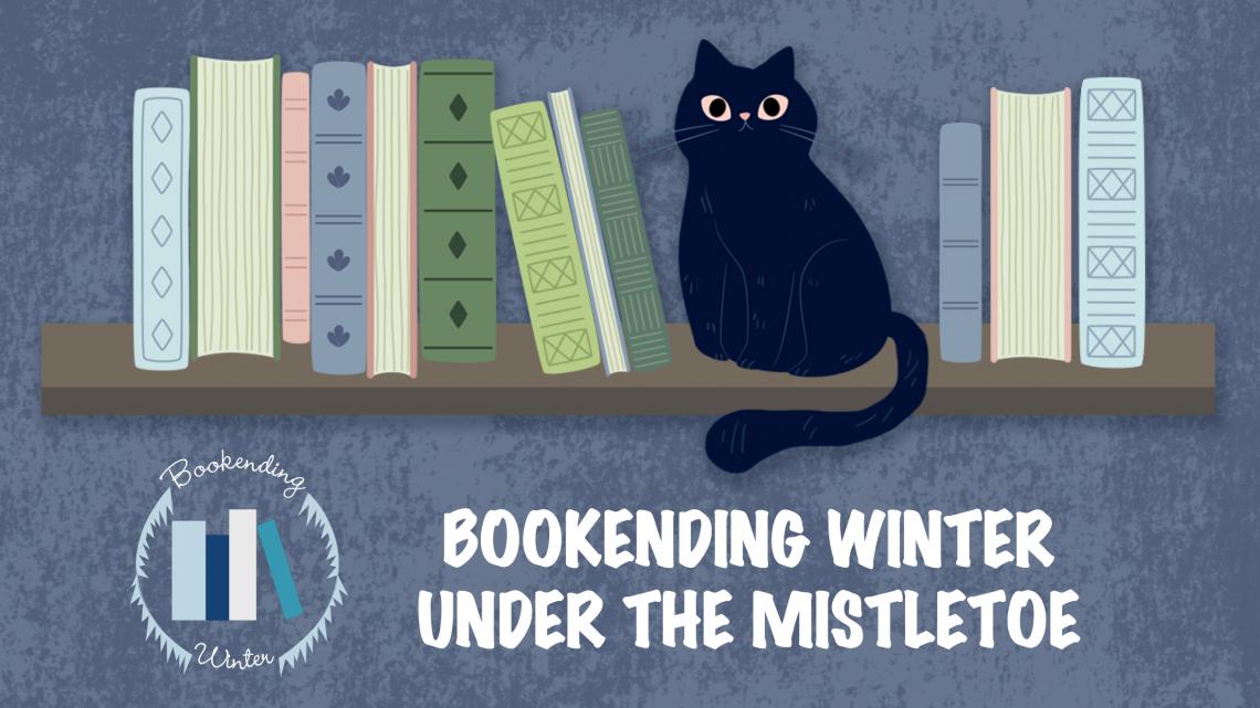Bookending Winter: Under the Mistletoe