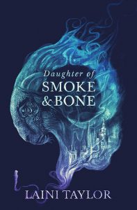 Daughter of Smoke and Bone by Laini Taylor – Illumicrate edition