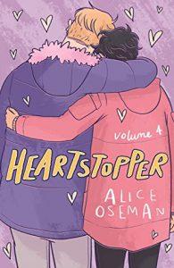 Heartstopper Volume 4 by Alice Oseman