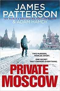 Private Moscow by James Patterson and Adam Hamdy