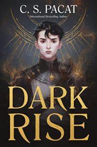 Dark Rise by C. S. Pacat