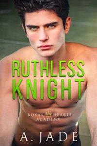 Ruthless Knight by Ashley Jade